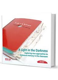 A light in the darkness: new approaches to Holocaust memory in the classroom © P.A.U. Education